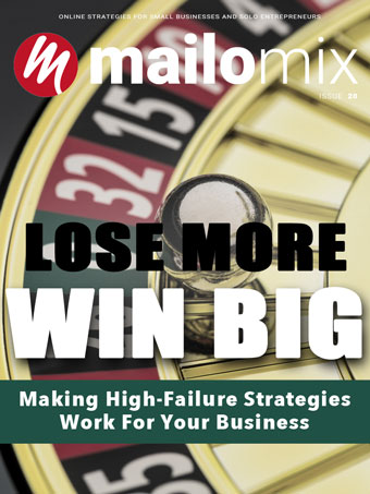 High Failure Strategies For Your Business